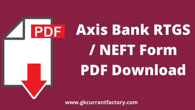 axis bank rtgs form and neft form pdf download